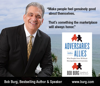 How to Win People Over Without Manipulation or Coercion (The Five Principles of Ultimate Influence) – An interview with best-selling author, Bob Burg