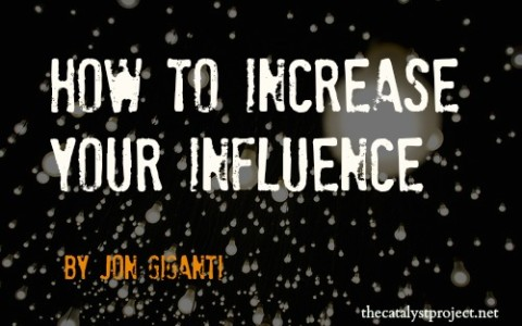 How to Increase Your Influence (and 21 lessons from a career in sales)